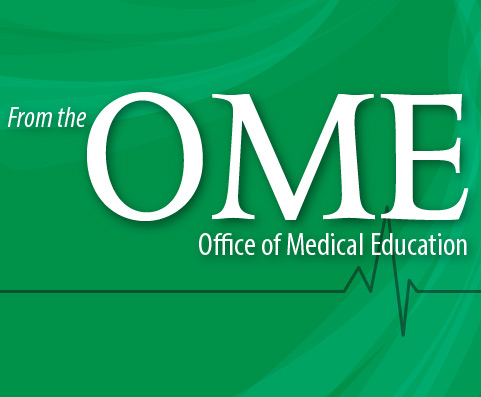 Ofice of Medical Education Newsletter